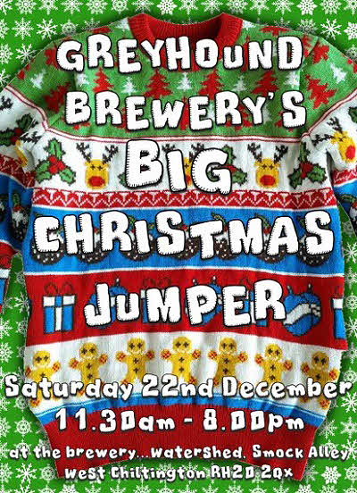 Greyhound Brewery's Big Christmas Jumper @ Greyhound Brewery | West Chiltington | England | United Kingdom